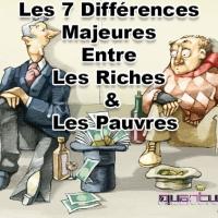 Les 7 Différences Majeures Entre Les Riches & Les Pauvres