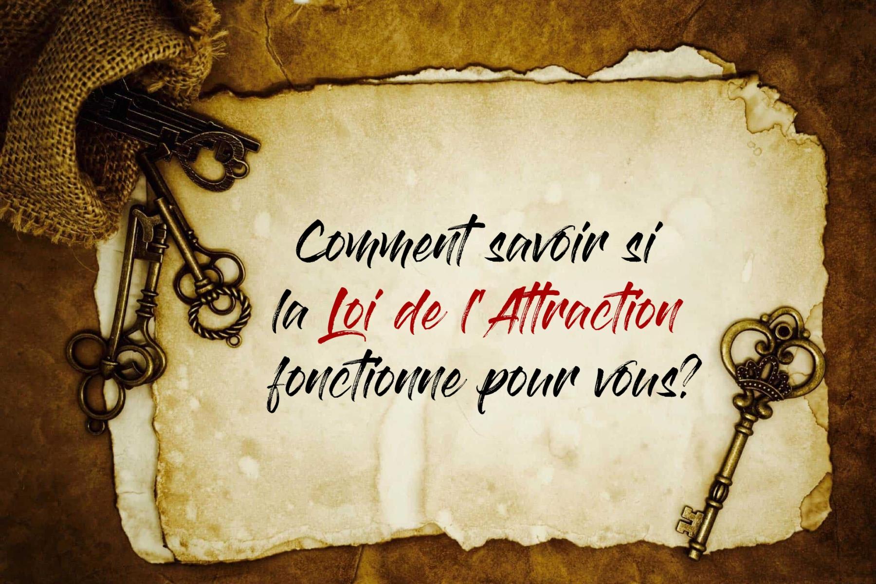 Comment savoir si la Loi de l'Attraction fonctionne pour vous? - www.quantum-coaching.net